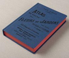 Atlas de poche des Fleurs de Jardins, les plus faciles à cultiver par Paul Hariot, dessins d'A. L. Regnier - Éditions Bibliomane