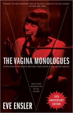 128557adfcd The Vagina Monologues  Eve Ensler  9780345498601  Amazon.com  Books Book  Lists