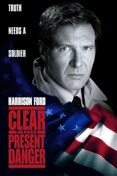 Clear and Present Danger - Harison Ford as president...why is it that i don't see much wrong with that. Especially if he is a kick ass as he is in this exciting movie