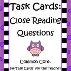$8 Task Cards: Close Reading Questions for Teachers by The Teacher Next Door is a comprehensive set of 148 questions on Task Cards that teachers can u...