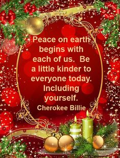 Peace on earth begins with each of us.