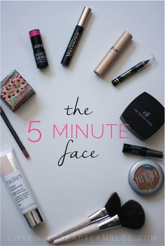 The 5 minute face. Perfect for busy moms, or anyone who doesn't have a lot of time to get ready in the morning, but still wants to look polished!