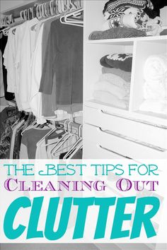 10 Tips for Getting Rid of Clutter! Clean and Organize with these household tips!