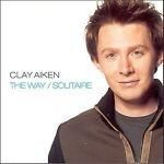 CD The Way/Solitaire [Single] by Clay Aiken (CD, Mar-2004, RCA)