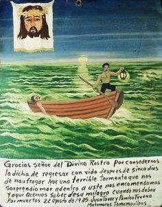 Благодарим Святой Лик за то, что мы смогли вернуться домой спустя пять дней после кораблекрушения, случившегося из-за страшного шторма, который застал нас в открытом море. Мы вверились Лику и теперь рассказываем о его чуде, когда нас уже считали погибшими.  22 августа 1935 Хуан Товар и Панчо Труэно Матаморос, Тамаулипас