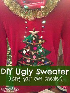 Come learn how to make your DIY Ugly Sweater for that Christmas party without ruining your sweater and spending tons of money! Step by step instructions! Homemade Ugly Christmas Sweater, Kids Christmas Sweaters, Ugly Christmas Jumpers, Ugly Xmas Sweater, Tacky Christmas, Xmas Sweaters, Christmas Time, Christmas Ideas, Christmas Crafts