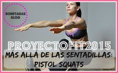 Why and How to make Pistol Squats
