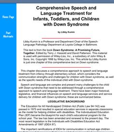 Speech and  Language Treatment for  Infants, Toddlers, and Children  with Down Syndrome. Pinned by SOS Inc. Resources @sostherapy http://pinterest.com/sostherapy.