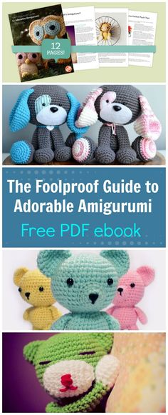 FREE PDF ebook download.  Tips, tricks and advice from experts and instructors to help you to create the most perfect, cute and adorable Amigurumi characters in crochet.