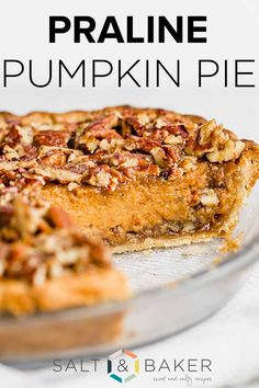 This praline pumpkin pie recipe is a perfect blend of pumpkin pie and pecan pie. It's easy to make and has a delicious filling. It's the best pumpkin pie recipe and is perfect for Thanksgiving or fall desserts. Pecan Desserts, Pecan Recipes, Tart Recipes, Just Desserts, Baking Recipes, Delicious Desserts, Punkin Pie Recipe, Best Pumpkin Pie Recipe, Pumpkin Recipes