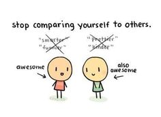Comparison is the thief of joy...