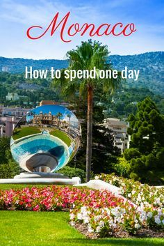 Yes, Monaco is expensive, and yes it is very private, but there is still plenty to do in one day in Monaco.  Itinerary for a day in Monaco