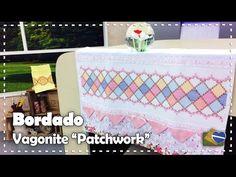 """BORDADO VAGONITE """"PATCHWORK"""" com Leila Jacob - Programa Arte Brasil - 10/01/2017 - YouTube"""