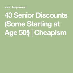 43 Senior Discounts (Some Starting at Age 50!) | Cheapism