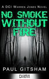 Book Review – No Smoke Without Fire by Paul Gitsham | Walt's Thoughts