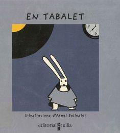 "Núria Font / Arnal Ballester. ""En tabalet"". Editorial Cruïlla. (3 a 6 anys). Està a la biblio. Movies, Movie Posters, Lyrics, Films, Film Poster, Cinema, Movie, Film, Movie Quotes"