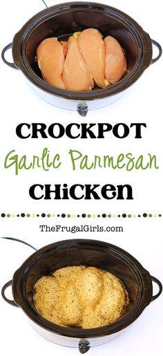 Crock Pot Garlic Parmesan Chicken.