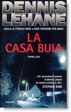 LA CASA BUIA - Dennis Lehane
