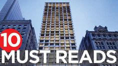 10 Must Reads for the CRE Industry Today (April 12, 2016)