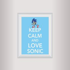 Sonic Decor Art / Keep Calm Art Print / Living room Art /. Is this one of those posters single people are supposed to have somewhere? Bedroom Themes, Kids Bedroom, Bedroom Ideas, Dog Room Decor, Sonic Party, Hedgehog Birthday, Dog Rooms, Gamer Room, Living Room Art