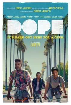 lienfeed:   The Poster and Trailer For Sundance Hit DOPE Keep reading