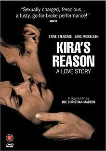 Kira's Reason: A Love Story - Wikipedia Dogma 95, Radio Dr, Thomas Vinterberg, Spring Movie, Michelle Thomas, Lars Von Trier, In And Out Movie, Movie Releases, Latest Movies