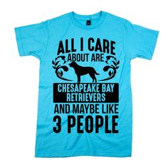 'All I Care About Are Chesapeake Bay Retrievers'