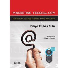 Dica de leitura: Marketing Pessoal Com