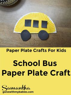 Use a paper plate to make this adorable school bus craft with your kids! School Bus Crafts, Back To School Crafts, Daycare Crafts, Classroom Crafts, Kid Crafts, Summer Crafts For Toddlers, Craft Activities For Kids, Kindergarten Crafts, Preschool Crafts