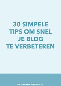 Als je wilt dat je blog opvalt en blijft groeien, is het belangrijk dat je blog goed, aantrekkelijk en up-to-date is. Om dat voor elkaar te krijgen, deel ik vandaag 30 simpele tips die je helpen om in een paar minuten je blog te verbeteren.