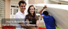 How to Move a Mattress: Tips on Transporting a Mattress