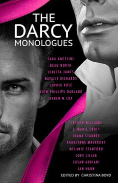 """10 Reasons to Read (or Reread) """"The Darcy Monologues,"""" / A Visit & An Excerpt from Karen M Cox"""