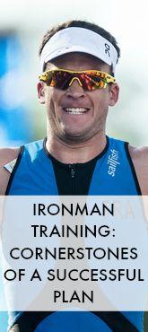 IRONMAN Training: Cornerstones of a Successful Plan