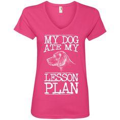 My Dog Ate my Lesson Plan  Ladies V-Neck Tee - TeachersLoungeShop - 3