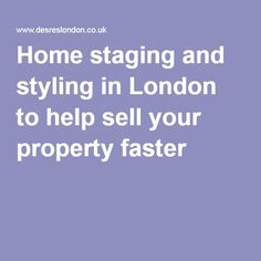 #Home #staging and #styling in #London to help fast and easy sell of your property