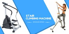 Stair Climbing Machine: Is It Good? Read Our Detailed Review!  http://mymaxiclimber.com/stair-climbing-machine/  #StairClimbingMachine