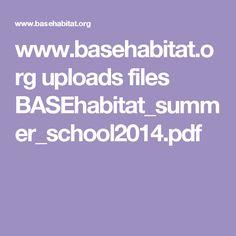 www.basehabitat.org uploads files BASEhabitat_summer_school2014.pdf Summer School, Pdf