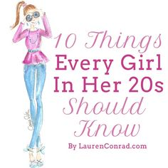 10 Things Every Girl In Her 20's Should Know