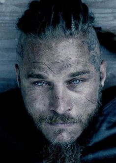 TRAVIS FIMMEL AS RAGNAR LOTHBROK - HIS EYES HAUNT ME. HE IS THE PERFECT RAGNAR. PERFECT.