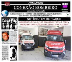 CONEXÃO BOMBEIRO : BOMBEIROS DE VILA FLOR REFORÇAM FROTA E PEDEM MELH...