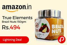 Amazon #LightningDeal is offering 15% off on True Elements Brazil Nuts 150gm Just at Rs.494. They contain rich amounts of vitamins and minerals, They're packed with substantial antioxidants and are high in calories, Brazil Nuts contains vital elements such as Copper, Magnesium and Manganese, They're an exquisite source of selenium which is good for the liver,   http://www.paisebachaoindia.com/true-elements-brazil-nuts-150gm-just-at-rs-494-amazon/