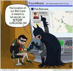 The location of our Bat Cave is meant to be secret