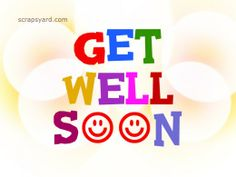 Get Well Soon Scraps, Pictures, Images, Graphics for Orkut, Myspace