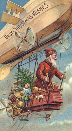 Vintage Christmas postcard with Santa delivering toys with a dirigible. Vintage Christmas Images, Old Fashioned Christmas, Christmas Past, Victorian Christmas, Father Christmas, Vintage Holiday, Christmas Pictures, Christmas Greetings, Christmas Postcards