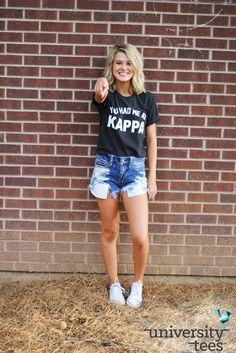 You had me at Kappa   Kappa Kappa Gamma   Made by University Tees   universitytees.com