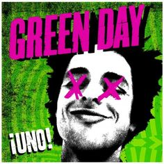 Check out: ¡Uno! (2012) - Green Day See: http://lyrics-dome.blogspot.com/2013/08/uno-2012-green-day.html #lyricsdome