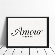 Love Poster Amour De Ma Vie Love Quote French by LovelyPosters