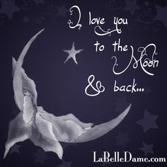 I love you to the moon and back quote http://www.labelledame.com/loveyoutothemoonandbackjewelry