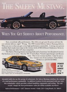 Covers the 1993 Ford Saleen Mustang that sold in the USA. Ford Mustang Saleen, Fox Body Mustang, Mustang Cars, Bicicletas Raleigh, New Edge Mustang, Vintage Mustang, Mustang Convertible, Pony Car, Car Advertising