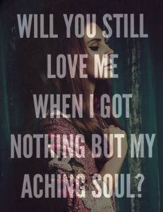 Will You Still Love Me?  The Great Gatsby